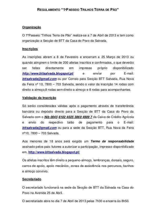"""REGULAMENTO """"1ºPASSEIO TRILHOS TERRA DE PÃO""""OrganizaçãoO 1ºPasseio """"Trilhos Terra de Pão"""" realiza-se a 7 de Abril de 2013 ..."""