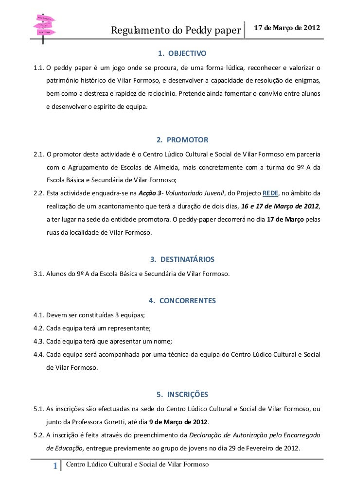 Regulamento do Peddy paper                      17 de Março de 2012                                            1. OBJECTIV...