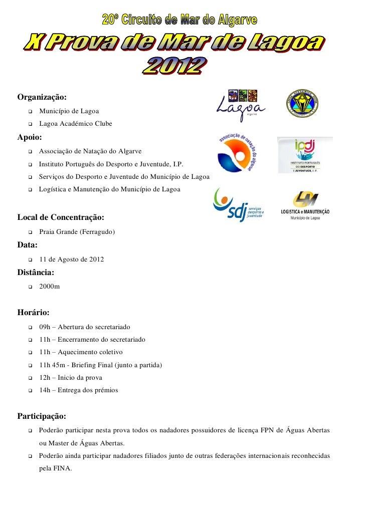 Organização:       Município de Lagoa       Lagoa Académico ClubeApoio:       Associação de Natação do Algarve       I...