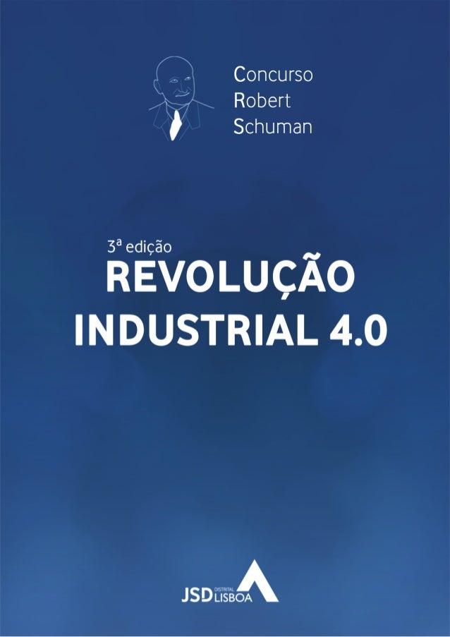 INTRODUÇÃO As revoluções industriais, ao longo da história, têm assinalado períodos de transição e de evolução dos procedi...