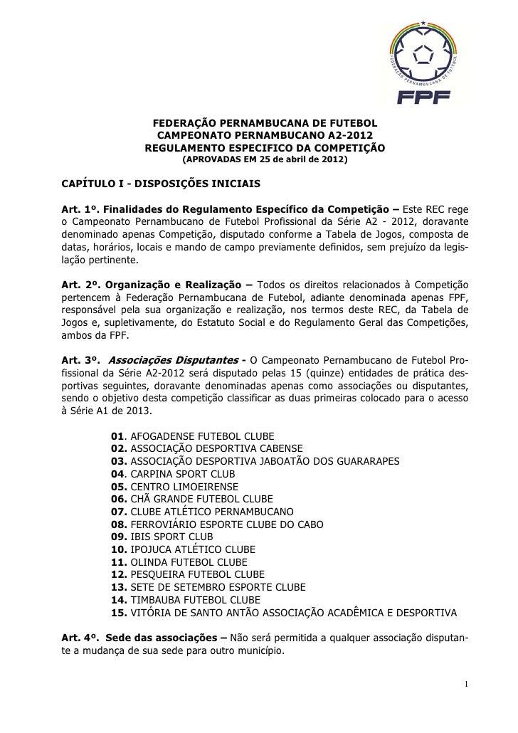 FEDERAÇÃO PERNAMBUCANA DE FUTEBOL                    CAMPEONATO PERNAMBUCANO A2-2012                  REGULAMENTO ESPECIFI...