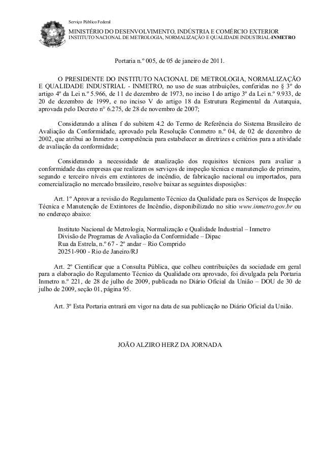 Serviço Público Federal  MINISTÉRIO DO DESENVOLVIMENTO, INDÚSTRIA E COMÉRCIO EXTERIOR INSTITUTO NACIONAL DE METROLOGIA, NO...