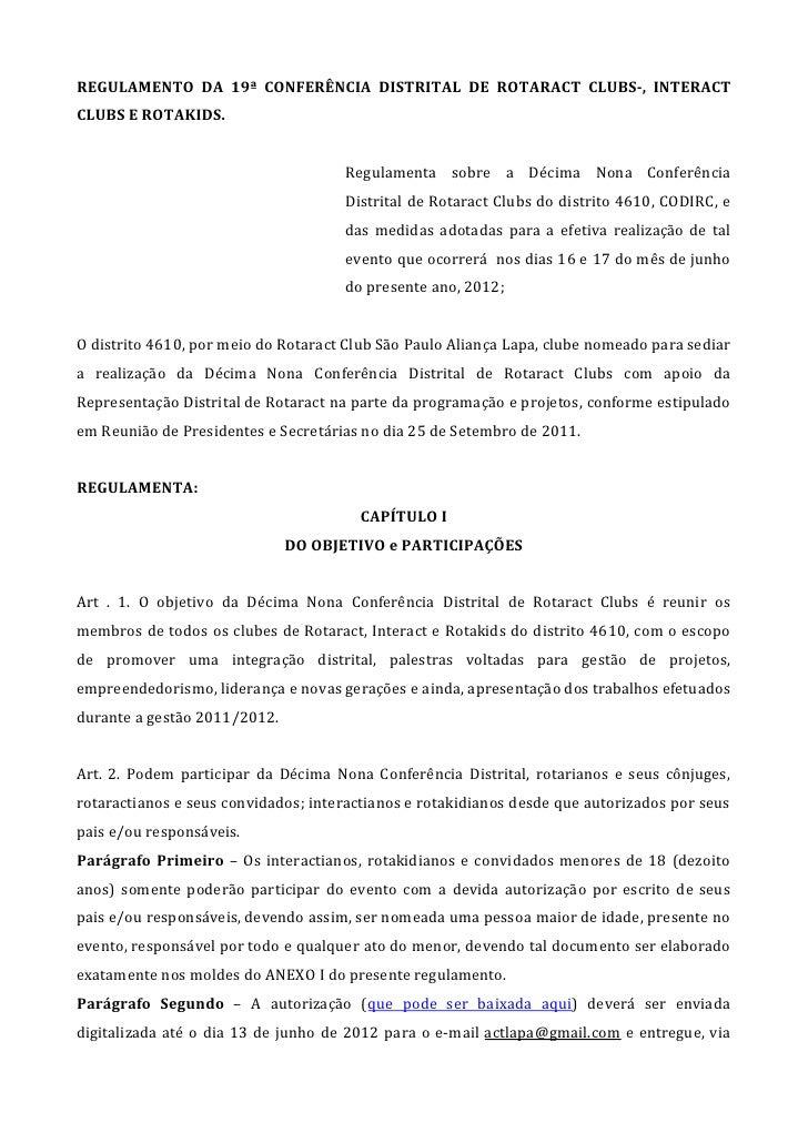 REGULAMENTO DA 19ª CONFERÊNCIA DISTRITAL DE ROTARACT CLUBS-, INTERACTCLUBS E ROTAKIDS.                                    ...