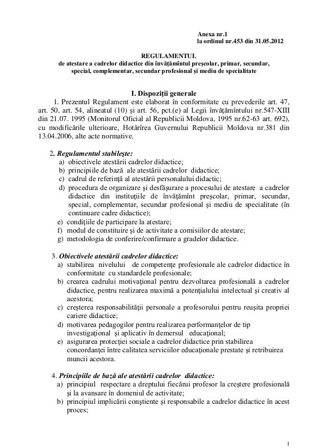 Anexa nr.1                                                          la ordinul nr.453 din 31.05.2012                      ...