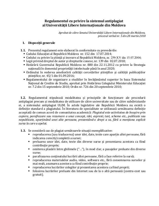 Regulamentul cu privire la sistemul antiplagiat al Universităţii Libere Internaţionale din Moldova Aprobat de către Senatu...