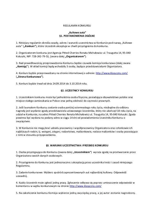 """REGULAMIN KONKURSU  """"Kultowe auta""""  §1. POSTANOWIENIA OGÓLNE  1. Niniejszy regulamin określa zasady, zakres i warunki ucze..."""