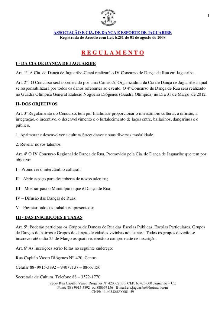 1                     ASSOCIAÇÃO E CIA. DE DANÇA E ESPORTE DE JAGUARIBE                       Registrada de Acordo com Lei...