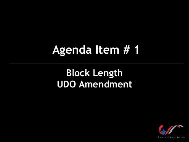 Block Length UDO Amendment Agenda Item # 1