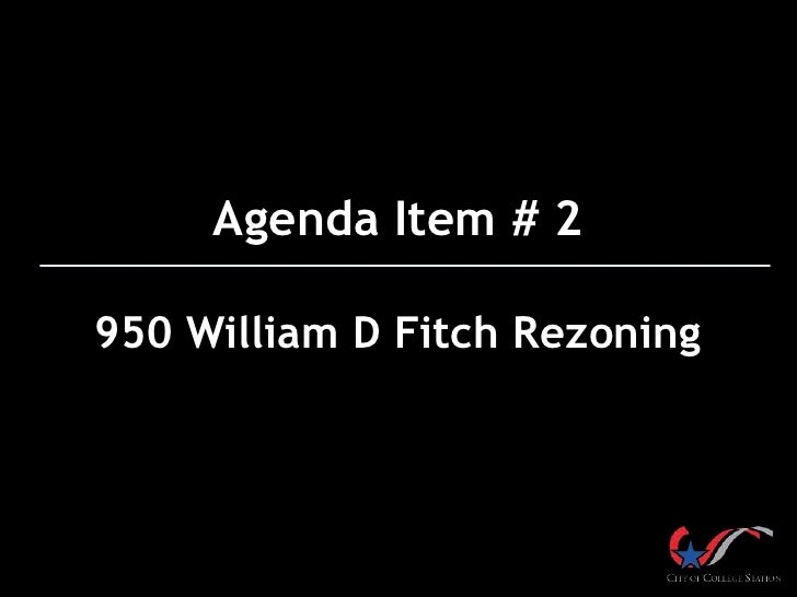 Agenda Item # 2950 William D Fitch Rezoning