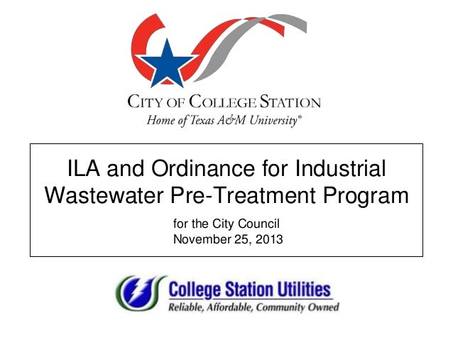ILA and Ordinance for Industrial Wastewater Pre-Treatment Program for the City Council November 25, 2013
