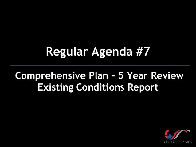 Regular Agenda #7 Comprehensive Plan – 5 Year Review Existing Conditions Report