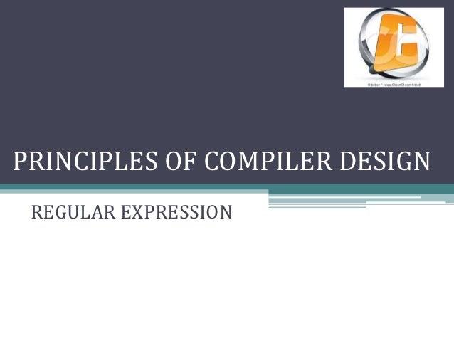 PRINCIPLES OF COMPILER DESIGN REGULAR EXPRESSION