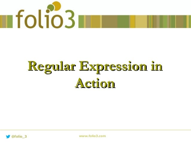 Regular Expression in Action