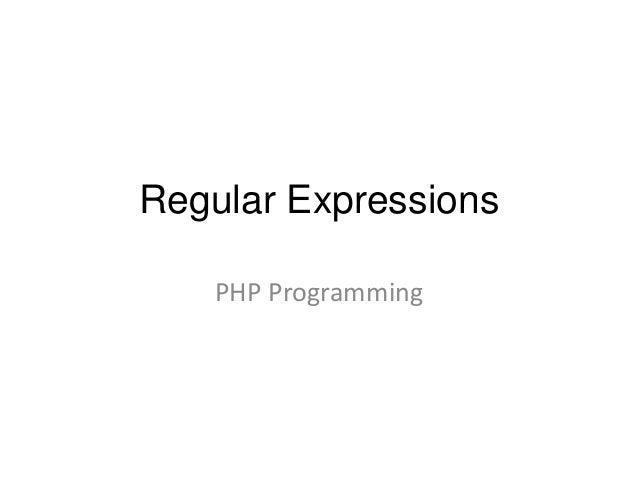 Regular Expressions PHP Programming