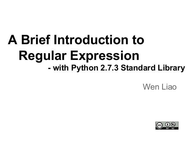 A Brief Introduction to Regular Expression with Python 2.7
