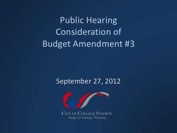 Public Hearing   Consideration ofBudget Amendment #3  September 27, 2012