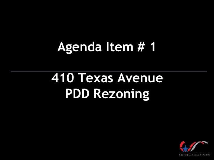Agenda Item # 1410 Texas Avenue  PDD Rezoning