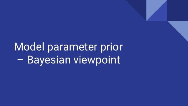 Model parameter prior – Bayesian viewpoint