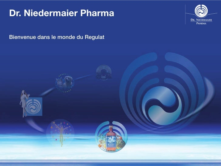 Dr. Niedermaier PharmaBienvenue dans le monde du Regulat