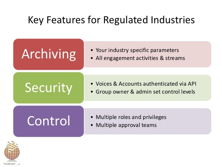 Key Features for Regulated Industries<br />