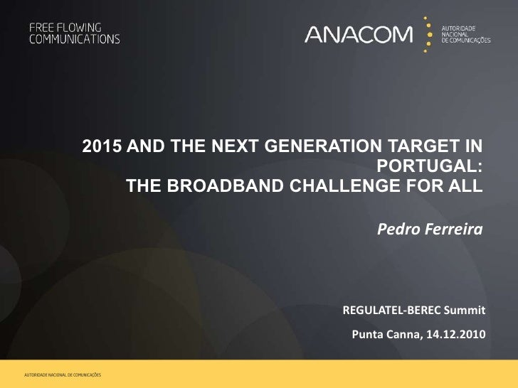THE BROADBAND CHALLENGE FOR ALL