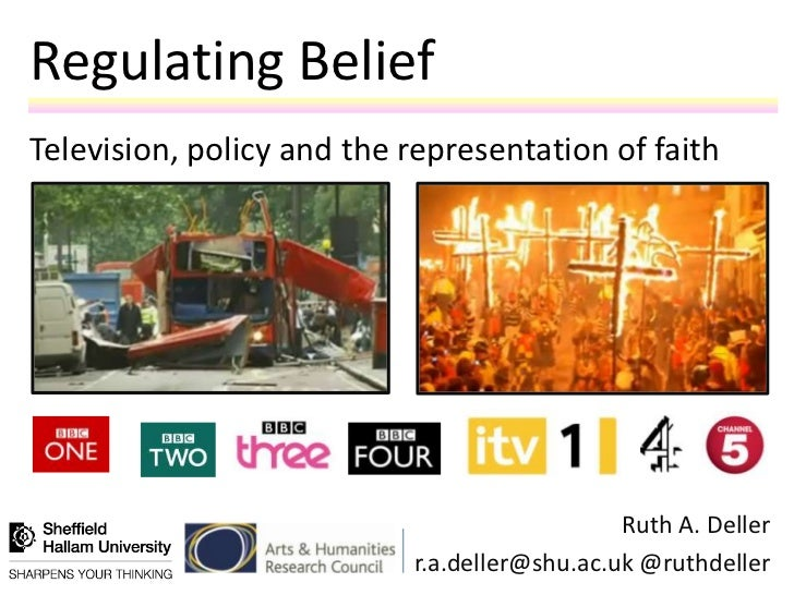 Regulating BeliefTelevision, policy and the representation of faith                                              Ruth A. D...