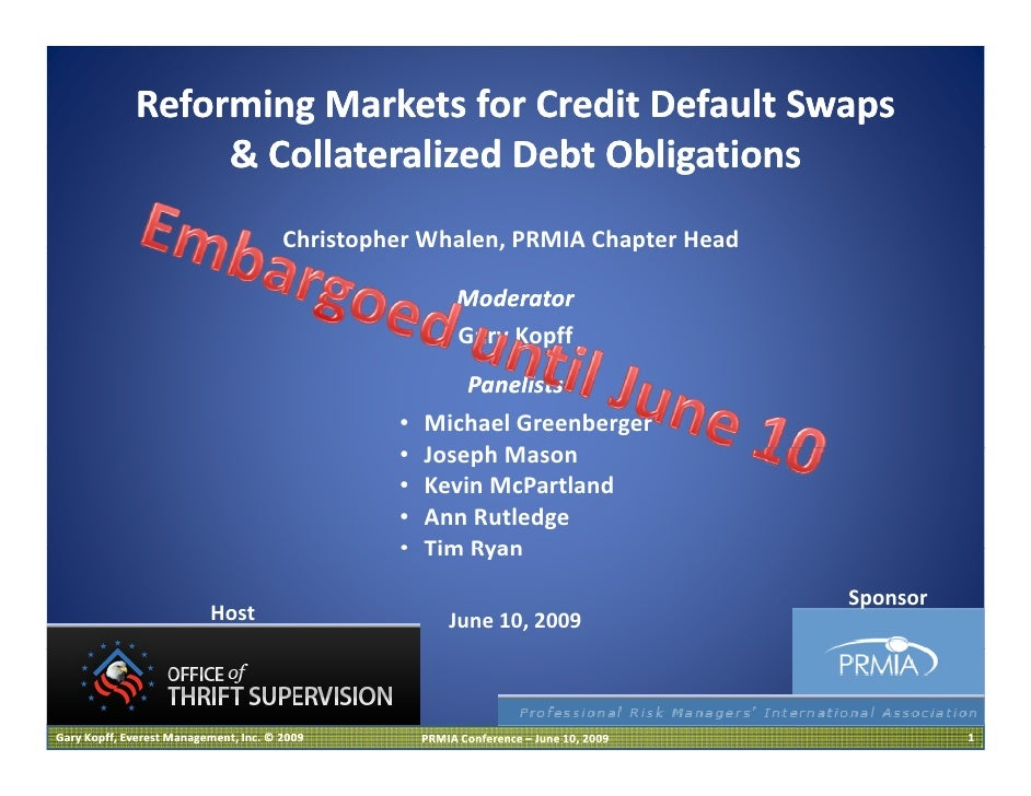 Reforming Markets for Credit Default Swaps                   & C ll t li d D bt Obli ti                   & Collateralized...