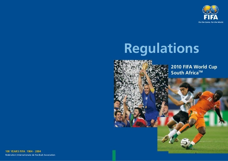 Regulations                                                          2010 FIFA World Cup                                  ...