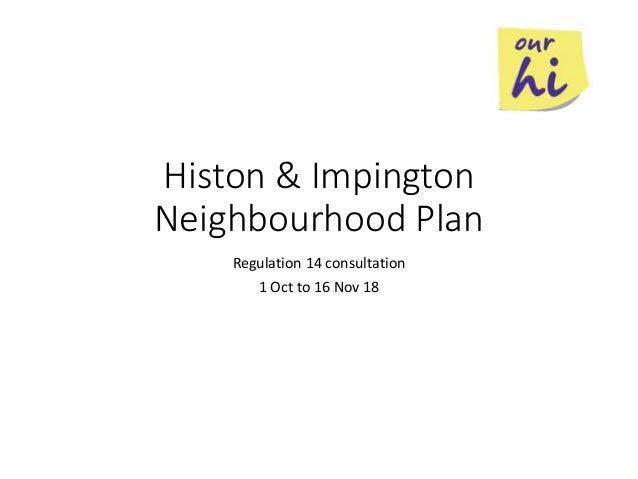 Histon & Impington Neighbourhood Plan Regulation 14 consultation 1 Oct to 16 Nov 18