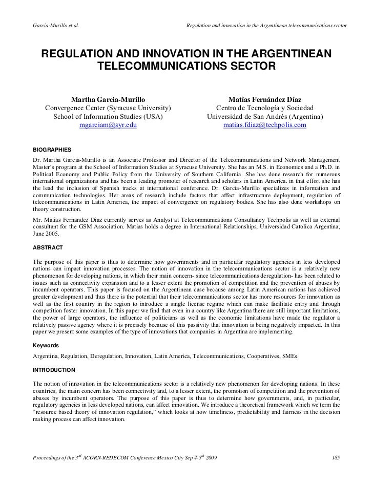 Garcia-Murillo et al.                                           Regulation and innovation in the Argentinean telecommunica...
