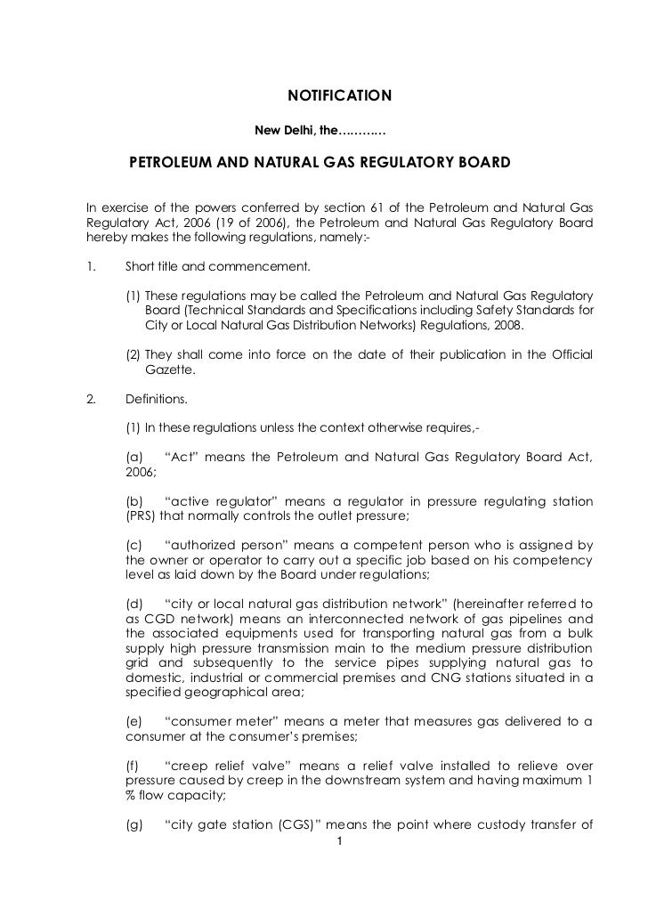 NOTIFICATION                             New Delhi, the…………      PETROLEUM AND NATURAL GAS REGULATORY BOARDIn exercise of ...