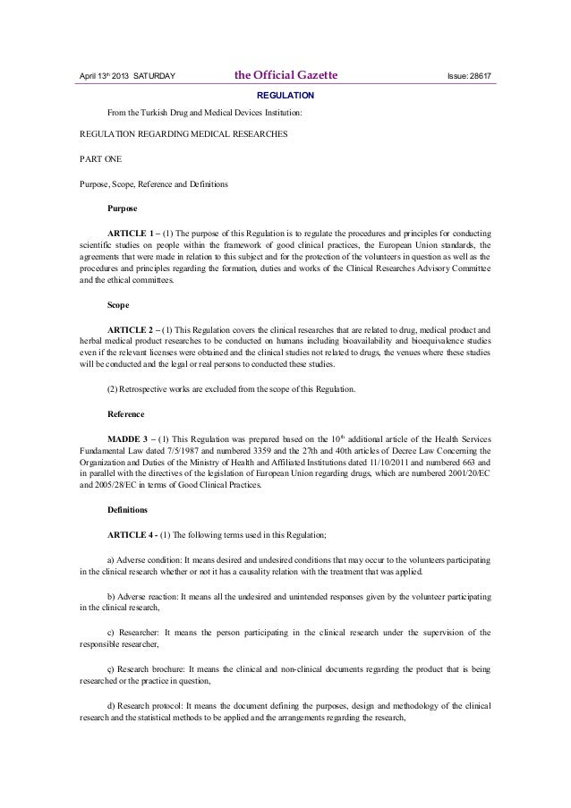 April 13th 2013 SATURDAY the Official Gazette Issue: 28617 REGULATION From the Turkish Drug and Medical Devices Institutio...