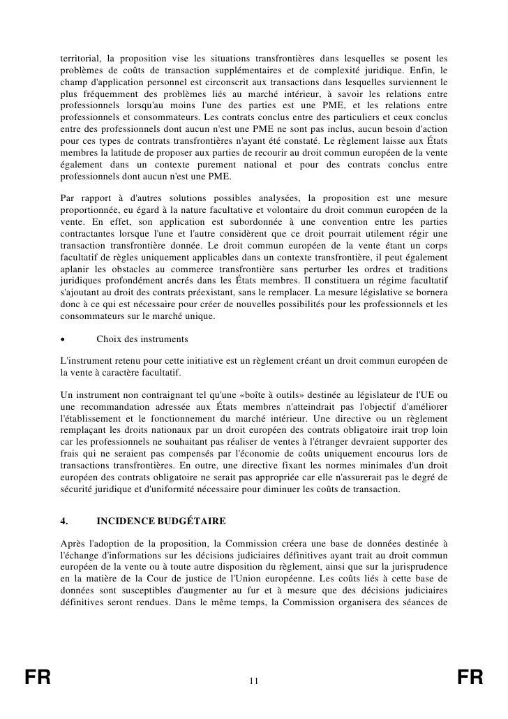 territorial, la proposition vise les situations transfrontières dans lesquelles se posent les     problèmes de coûts de tr...