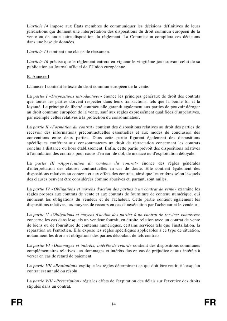 Larticle 14 impose aux États membres de communiquer les décisions définitives de leurs     juridictions qui donnent une in...