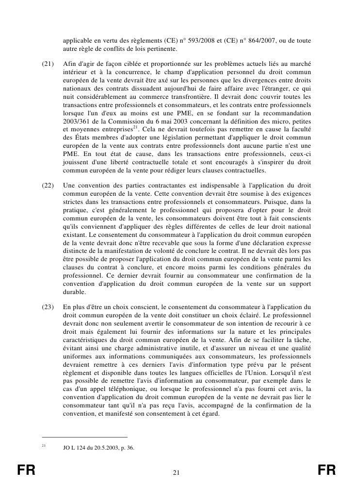 applicable en vertu des règlements (CE) n° 593/2008 et (CE) n° 864/2007, ou de toute            autre règle de conflits de...
