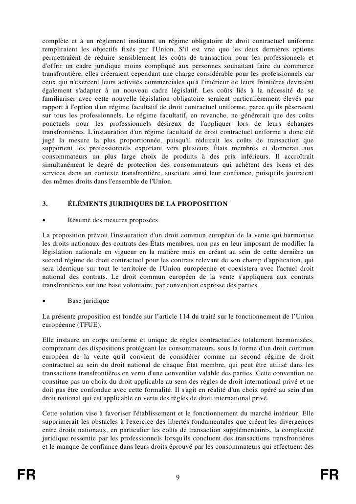 complète et à un règlement instituant un régime obligatoire de droit contractuel uniforme     rempliraient les objectifs f...