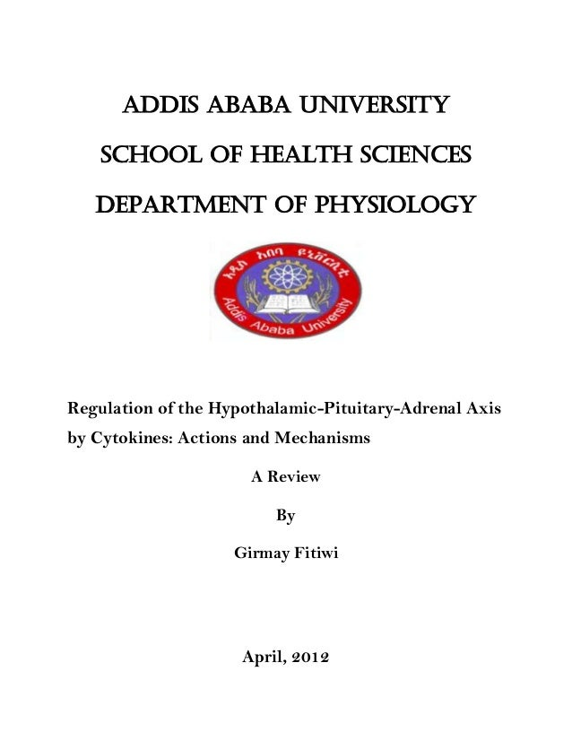 Addis Ababa University School of health sciences Department of physiology Regulation of the Hypothalamic-Pituitary-Adrenal...