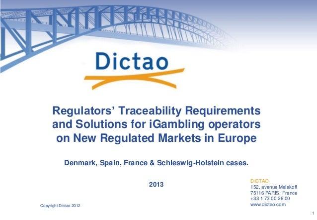 DICTAO 152, avenue Malakoff 75116 PARIS, France +33 1 73 00 26 00 www.dictao.com Regulators' Traceability Requirements and...