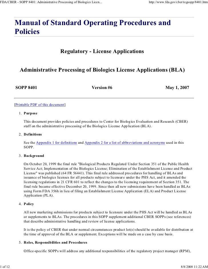 FDA/CBER - SOPP 8401: Administrative Processing of Biologics Licen...                             http://www.fda.gov/cber/...