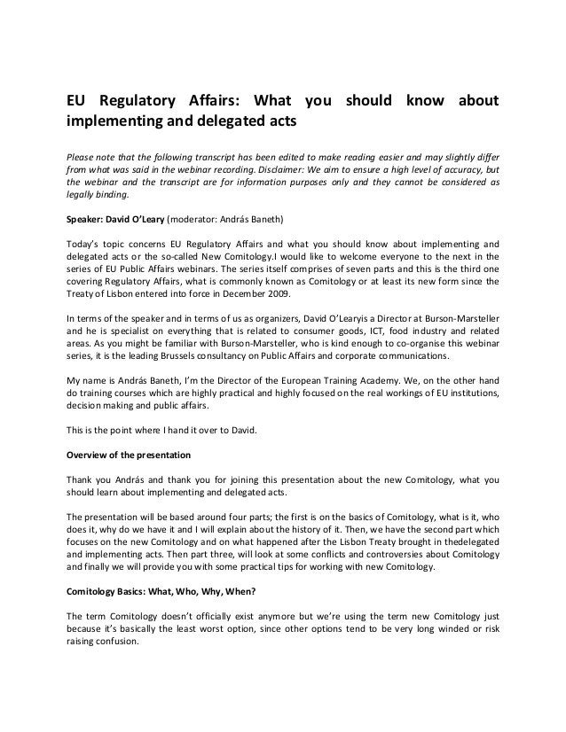 EU Regulatory Affairs: What you should know aboutimplementing and delegated actsPlease note that the following transcript ...
