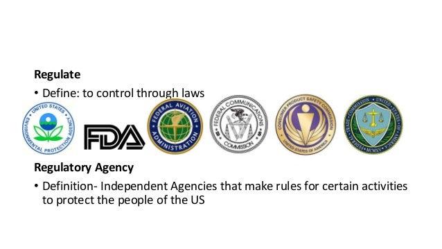 Regulatory agency