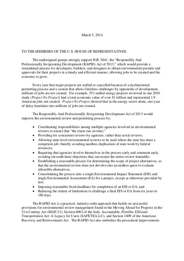 March 5, 2014 TO THE MEMBERS OF THE U.S. HOUSE OF REPRESENTATIVES: The undersigned groups strongly support H.R. 2641, the ...