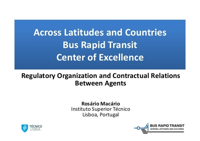 AcrossLatitudesandCountries          BusRapidTransit        CenterofExcellenceRegulatoryOrganizationandContract...