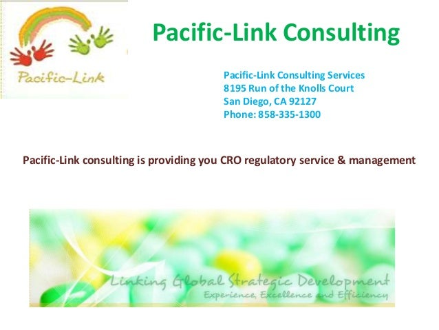 Pacific-Link Consulting Pacific-Link Consulting Services 8195 Run of the Knolls Court San Diego, CA 92127 Phone: 858-335-1...