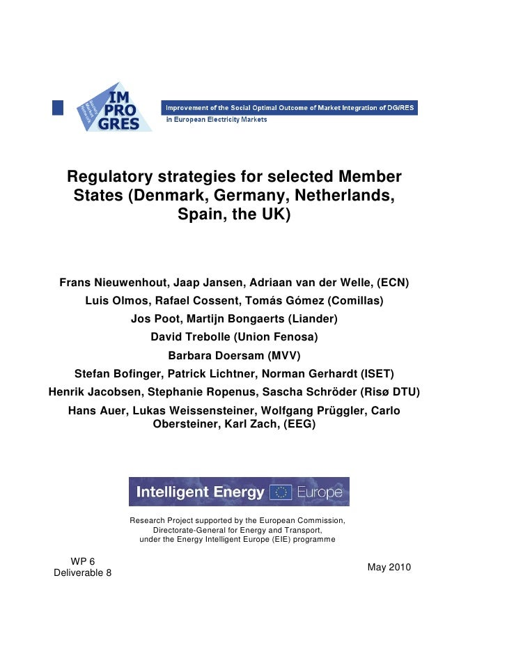 Regulatory strategies for selected Member    States (Denmark, Germany, Netherlands,                 Spain, the UK) Frans N...