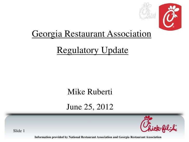Georgia Restaurant Association                         Regulatory Update                                 Mike Ruberti     ...