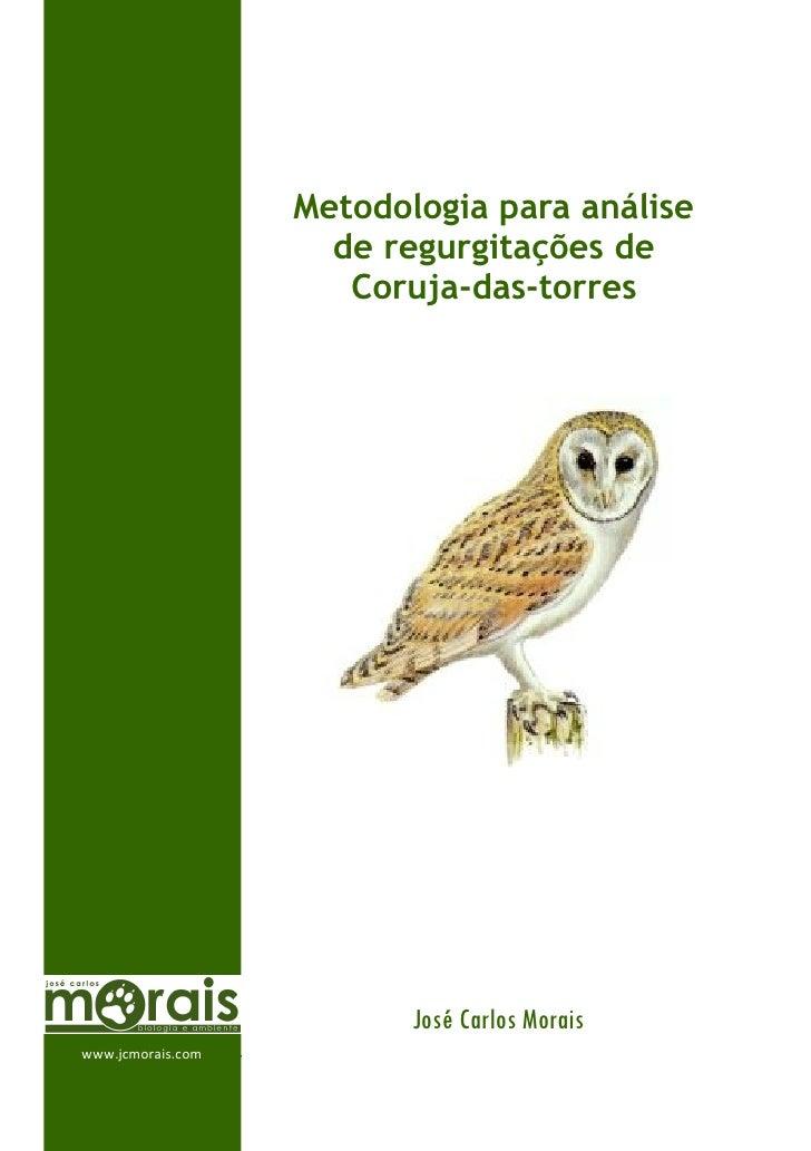 Metodologia para análise                      de regurgitações de                       Coruja-das-torres                 ...