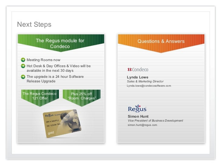 Next Steps        The Regus module for                       Questions & Answers             Condeco   Meeting Rooms now  ...