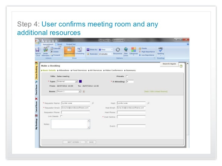 Step 4: User confirms meeting room and anyadditional resources