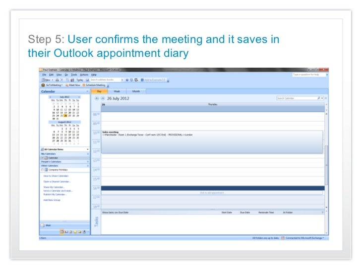 Step 5: User confirms the meeting and it saves intheir Outlook appointment diary